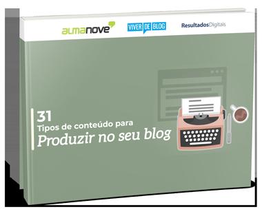 Ebook 31 Tipos de Conteúdo para o seu blog